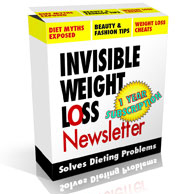 Invisible Weight Loss Newsletter -- weight loss help for people who can't stay on a diet